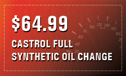 $64.99 Castrol Full Synthetic Oil Change