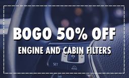 BOGO 50% Off Engine and Cabin Filter